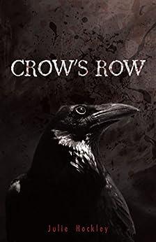 Crow's Row (English Edition) de [Hockley, Julie]