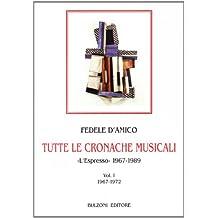 Tutte le cronache musicali. «L'Espresso» 1967-1989