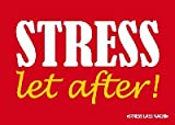 Postkarte Forbetter your English 041b Stress let after!