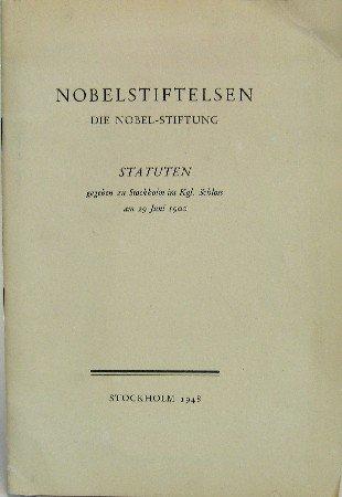 Nobelstiftelsen. Die Nobel-Stiftung.