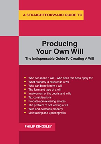 A Straightforward Guide to Producing Your Own Will: Revised Edition (English Edition)
