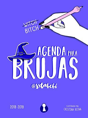 AGENDA PARA BRUJAS. 2018 - 2019 (EDICIÓN ESCOLAR LIMITADA) (LIBRENDA)
