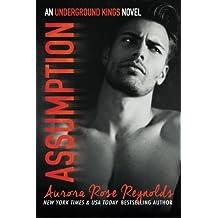 Assumption: Underground Kings by Aurora Rose Reynolds (2014-08-24)