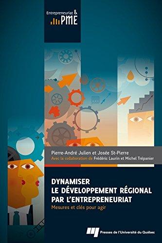 Lire un Dynamiser le développement régional par l'entrepreneuriat: Mesures et clés pour agir pdf, epub ebook