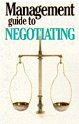 The Management Guide to Negotiating (Management Guides)