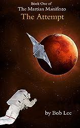 The Attempt (The Martian Manifesto Book 1)