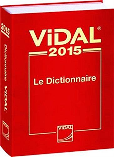 Vidal : Le Dictionnaire (édition anniversaire 100 ans)