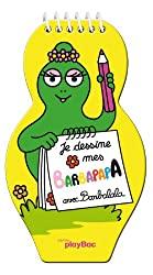 Je dessine mes Barbapapa - Avec barbalala