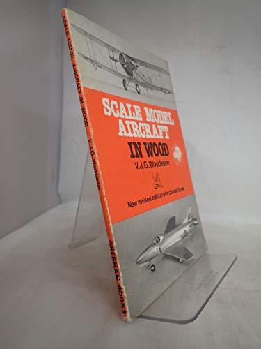 Scale Model Aircraft in Wood por V.J.G. Woodason