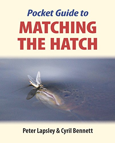 The Pocket Guide to Matching the Hatch (English Edition) -