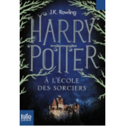 HARRY POTTER A L'ECOLE DES SORCIERS (HARRY POTTER #1) (FRENCH) BY ROWLING, J K (AUTHOR)PAPERBACK