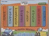 Image de Los Vehiculos. Mi Primera Biblioteca (Sassi junior)