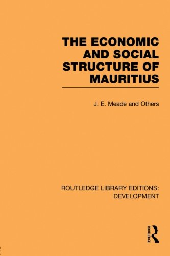 The Economic and Social Structure of Mauritius (Routledge Library Editions: Development)