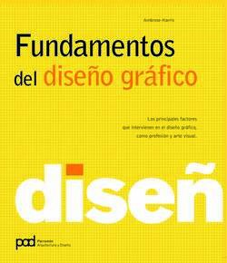 fundamentos de diseño grafico / Graphic Design Basics