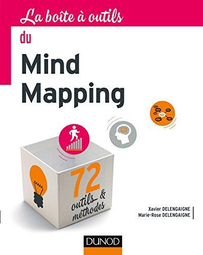 La Boîte à outils du Mind Mapping par Xavier Delengaigne