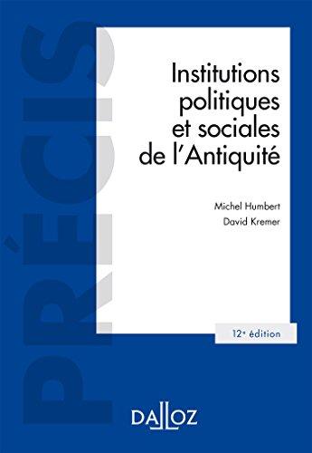 Institutions politiques et sociales de l'Antiquité - 12e éd.