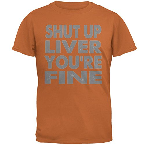 Shut Up Leber Sie sind feine lustige Herren-T-Shirt Orange