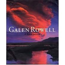 [(Galen Rowell: A Retrospective )] [Author: Galen Rowell] [Oct-2006]