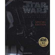 The Ultimate Visual Guide to Star Wars by Daniel Wallace (2007-03-19)