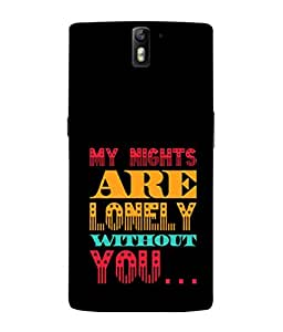 PrintVisa Designer Back Case Cover for OnePlus One :: OnePlus 1 :: One Plus One (My Nights Are Lonely Design)