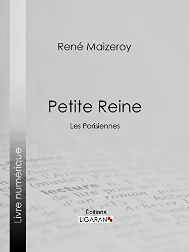 Livres gratuits Petite Reine: Les Parisiennes pdf epub