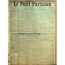 PETIT PARISIEN (LE) [No 9836] du 03/10/1903 - UN EXODE NECESSAIRE PAR JEAN FROLLO - FAITS DU JOUR - LES FAUSSES ALARMES - AU MAROC - FETES FRANCO-ANGLAISES - UN TAMPONNEMENT - LA RENTREE DES CLASSES - PIACRE CULBUTE PAR DES TRAMWAYS - COCHER TROP PRESSE - TERRIBLE COLLISION - PRESENCE D'ESPRIT DE DEUX MECANICIENS - UN BLESSE - CHEVAL ECRASE - LES VOYAGEURS L'ONT ECHAPPE BELLE - IMPRUDENCE DE COCHER - LA COLLISION - PANIQUE PARMI LES VOYAGEURS - LA NAUFRAGEE - CE QUI EST ECRIT - SIMONNE