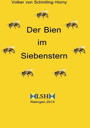 Der Bien im Siebenstern: Ein Siebenstern harmonisiert