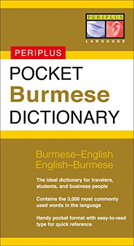 Pocket Burmese Dictionary: Burmese-English English-Burmese (Periplus Pocket Dictionaries) (Myanmar Dictionary)