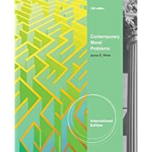 Contemporary Moral Problems, International Edition