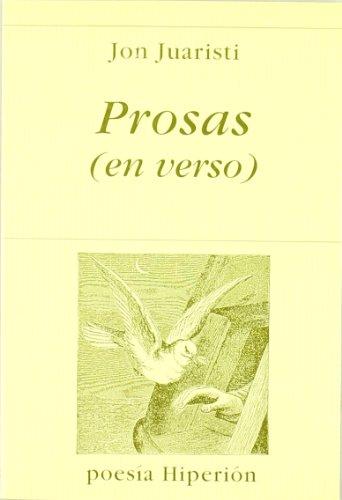 Prosas (en verso) (Poesía Hiperión) por Jon Juaristi