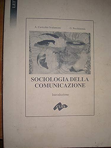 Sociologia della comunicazione. Introduzione