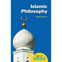 Islamic Philosophy: A Beginner's Guide