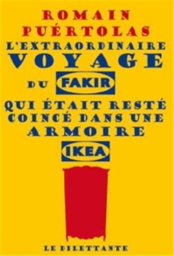 """<a href=""""/node/16497"""">L'extraordinaire voyage du fakir qui était resté coincé dans une armoire Ikea</a>"""