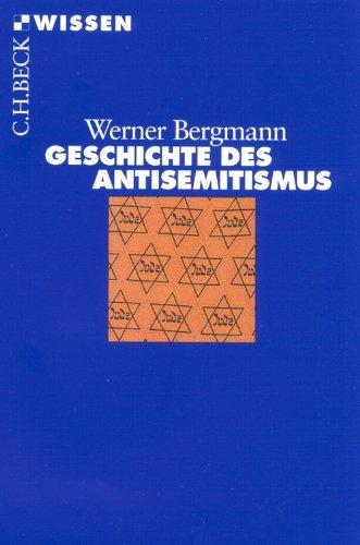 Geschichte des Antisemitismus (Beck'sche Reihe 2187)