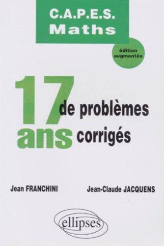 17 ans de problèmes corrigés