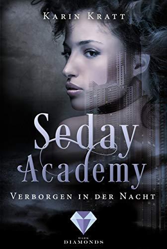 Verborgen in der Nacht (Seday Academy 2) -