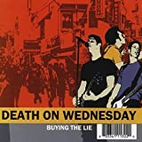 Death on Wednesday - Buying the Lie [CD] by The Business