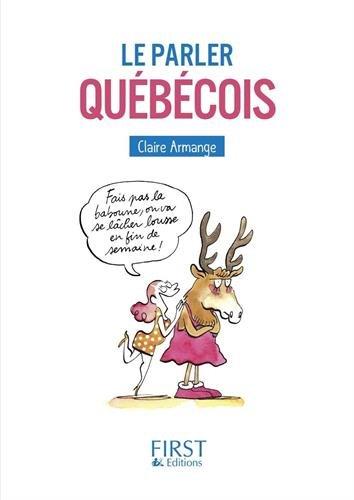 Le parler québécois par From Editions First