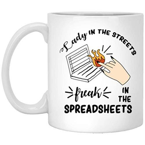 DIMAA Womens Lady in The Streets Freak in The Spreadsheets Mug 11oz Coffee Tea Mug Best Gift on Birthday Xmas Day Mother's Day,OneSize