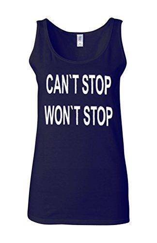 Can`t Stop Won`t Stop Gym Novelty White Femme Women Tricot de Corps Tank Top Vest Bleu Foncé