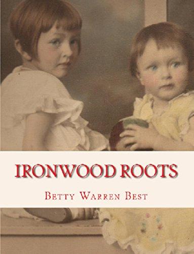 ironwood-roots-memories-of-the-upper-peninsula-english-edition