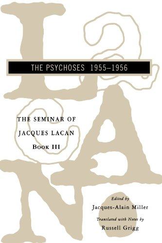 Seminar of Jacques Lacan: The Psychoses