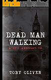 Dead Man Walking: A Spy Amongst Us