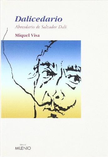Dalicedario: Abecedario de Salvador Dalí: 16 (Ensayo) por Miquel Visa Barbosa
