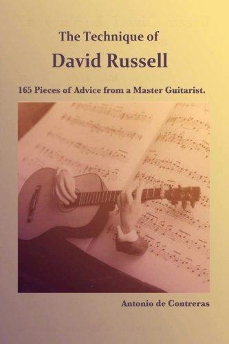 The Technique of David Russell: 165 Pieces of Advice from a Master Guitarist por Antonio de Contreras