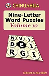 Chihuahua Nine-Letter Word Puzzles Volume 10