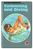 Learnabout... Swimming And Diving