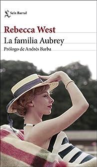 La familia Aubrey par Rebecca West