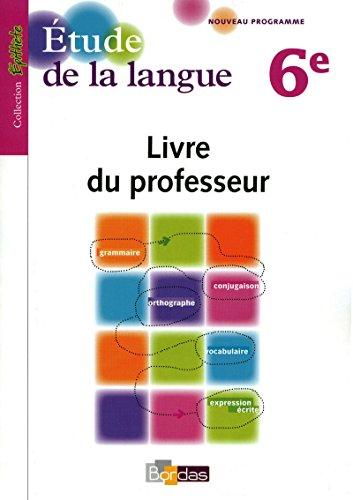 Épithète 6e • Étude de la langue • Livre du professeur par Collectif