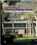 La fabbrica Olivetti di Pozzuoli/The Olivetti factory in Pozzuoli